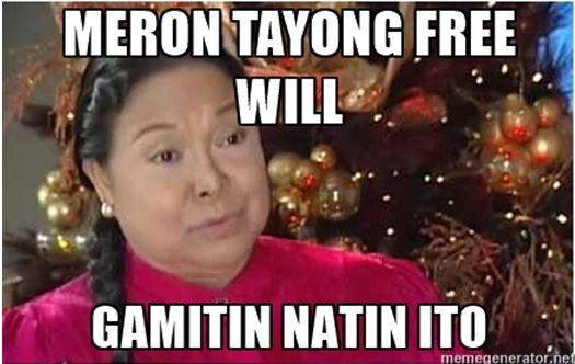 meron tayong free will gamitin natin ito
